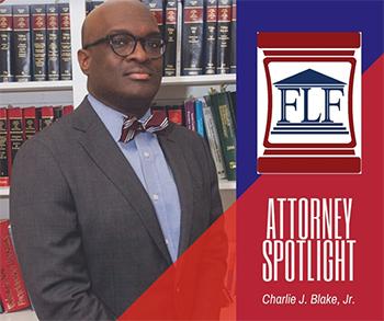 Attorney Spotlight: Charlie J. Blake, Jr.