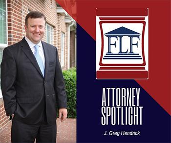 Attorney Spotlight: J. Greg Hendrick