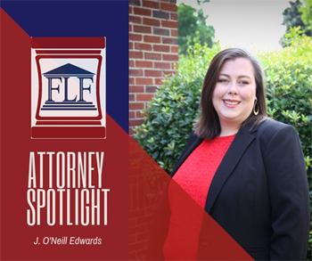 Attorney Spotlight: J. O'Neill Edwards