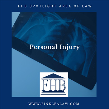 FHB Spotlight Area of Law: Personal Injury