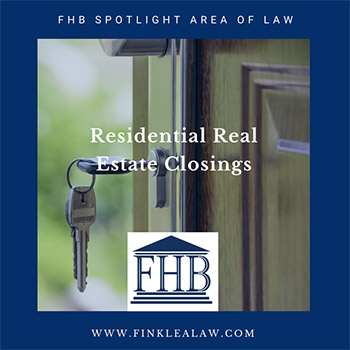 FHB Spotlight Area of Law: Residential Real Estate Closings