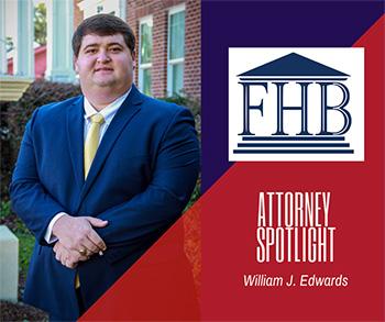 Attorney Spotlight: William J. Edwards